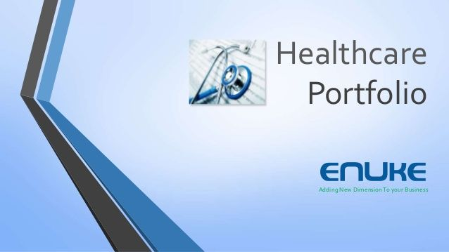 Healthcare Portfolio | Healthcare Industry Portfolio Samples - Enuke by Enuke Software Pvt. Ltd via slideshare