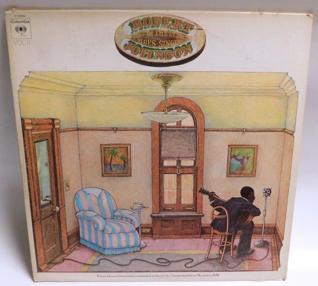 Robert Johnson King Of The Delta Blues Singers Vol 2 Record Columbia C30034 Vg Acousticbluesboogiewoogiechicagobluese Delta Blues Robert Johnson Vinyl Sales