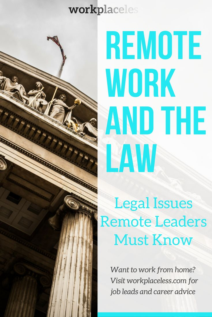 Remote work and the law Legal