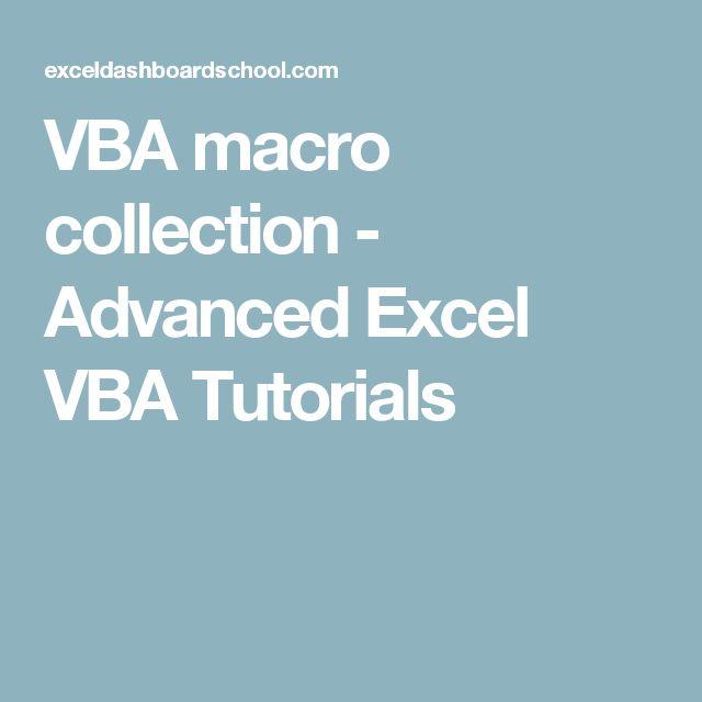 VBA macro collection - Advanced Excel VBA Tutorials