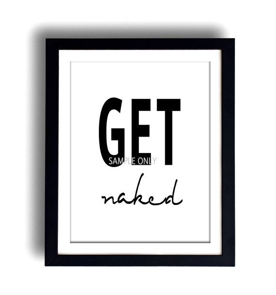 Get Naked Poster DRUCKBARE DATEI Bad Kunst Bad Drucke von Dantell
