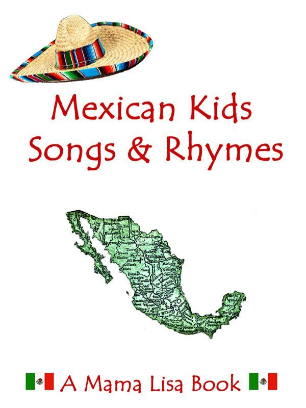 Go to Mexico with Mama Lisa, Sra. Timm and Sra. Diaz!  We will be using these songs and rhymes in our classroom!