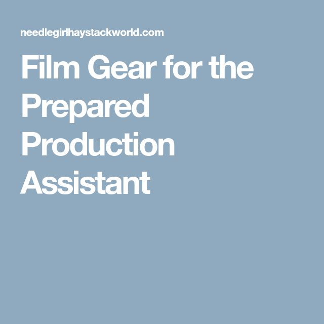 Best  Production Assistant Ideas On   Film Making