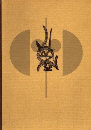 18 Afrikanische Plastik H 29 cm. B 22 cm.   Eckart von Sydow  Berlin: Verlag Gebr. Mann (1954).  German text 177 pages and 144 b/w plates Hardcover  Dust jacket missing.