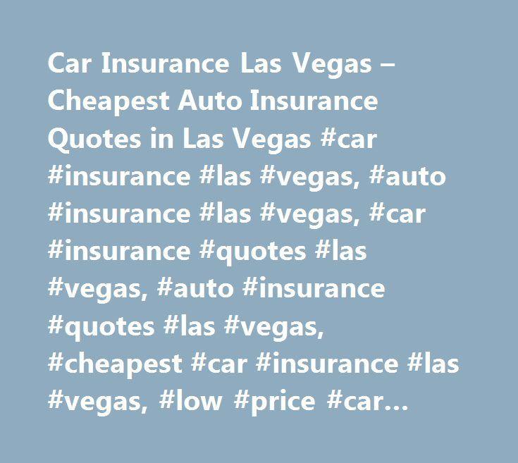 Car Insurance Las Vegas – Cheapest Auto Insurance Quotes in Las Vegas #car #insurance #las #vegas, #auto #insurance #las #vegas, #car #insurance #quotes #las #vegas, #auto #insurance #quotes #las #vegas, #cheapest #car #insurance #las #vegas, #low #price #car #insurance #las #vegas, #cheaper #car #insurance #las #vegas, #cheap #car #insurance #las #vegas…