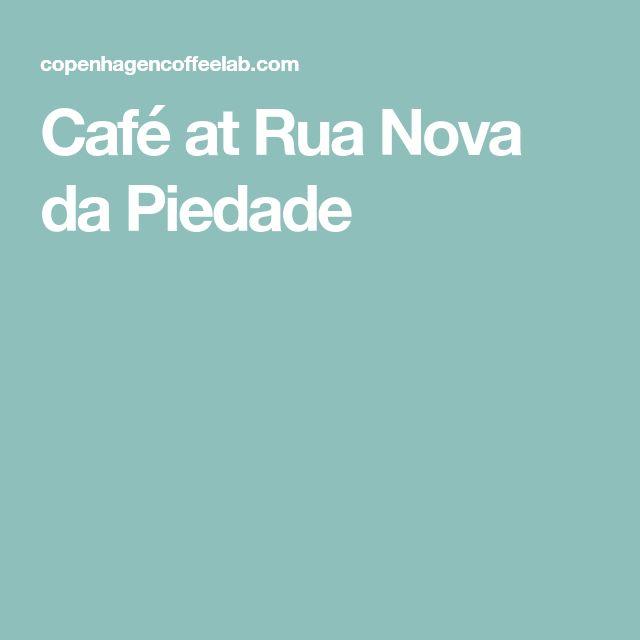 Café at Rua Nova da Piedade