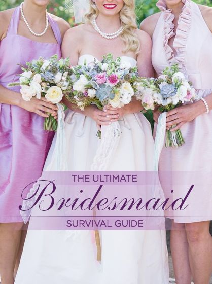 The Ultimate Bridesmaid Survival Guide -- #weddings
