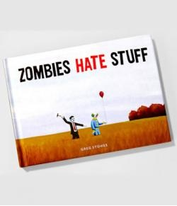 Zombies Hate Stuff | hart Cool Gifts: Funny Zombies, Zombies Pictures, Kids Books, Stuff Books, Pictures Books, Picture Books, Hate Stuff, Zombies Gifts, Zombies Hate