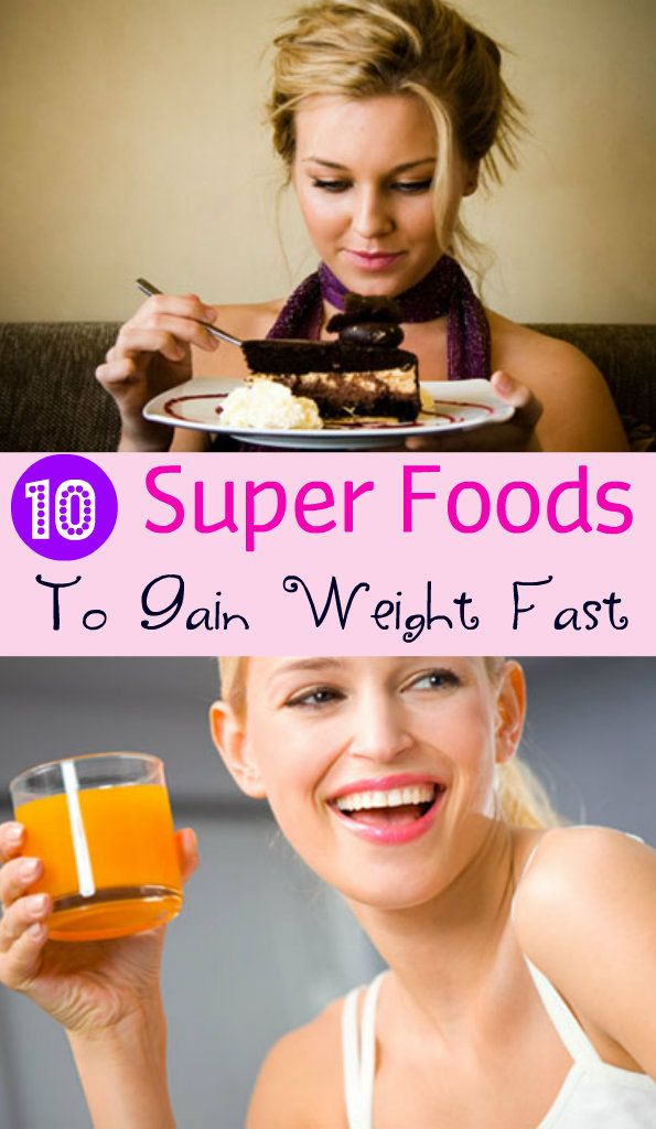 10 Super Foods to Gain Weight Fast #gainingweight