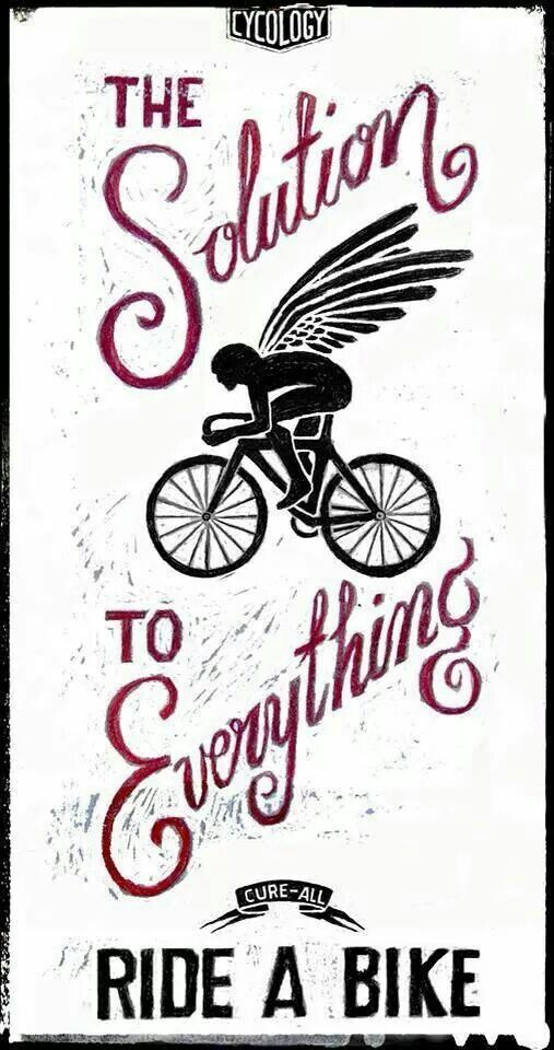 Riding your bike fixes everything!