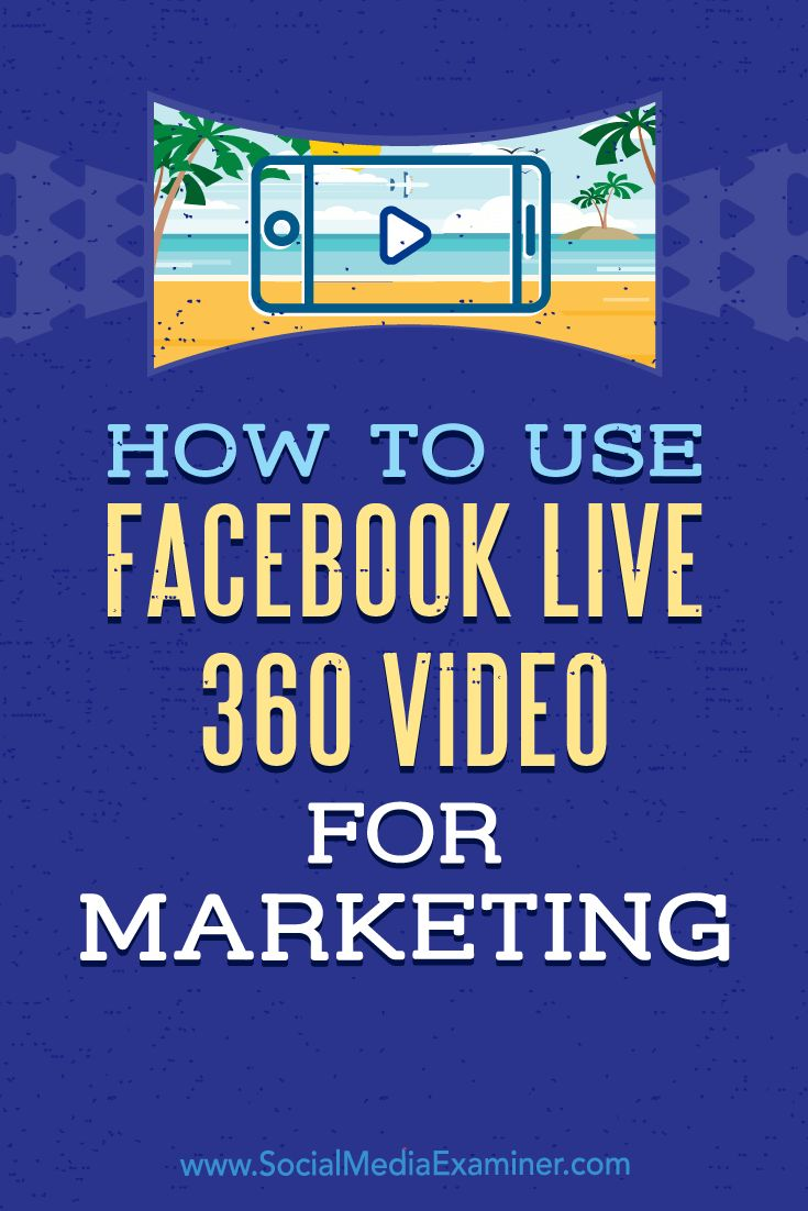 Facebook Live 360 video gives you an easy, fun way to capture your audience's attention and raise engagement levels.  In this article, you'll discover how to use live 360 video on Facebook to enhance your marketing.