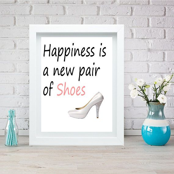 Happiness is a new pair of Shoes instant print art