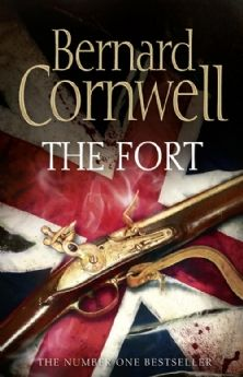 Bernard Cornwell - The Fort love the author but hate the book