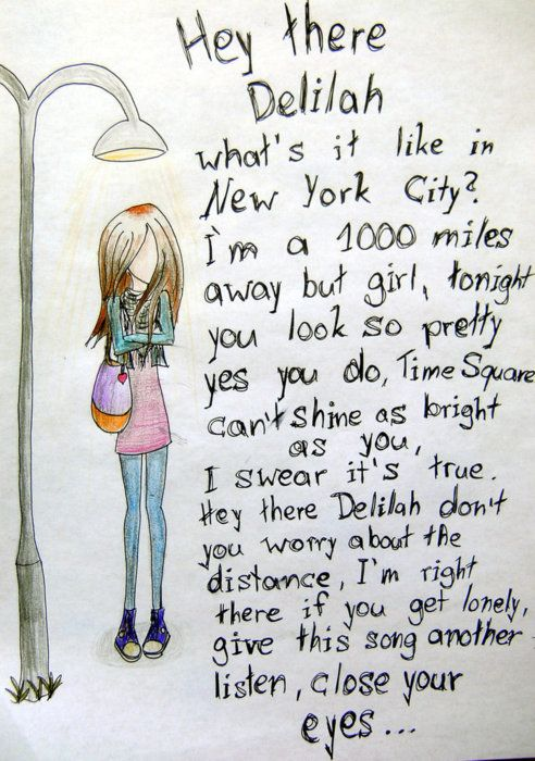 Hey There Delilah | One of my all-time favorite songs..since i was younger <3>> Admit it. Y'all didn't read that. Y'all sang it