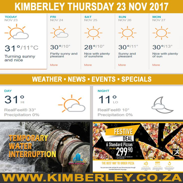 KimberleyToday, Thursday 23/11/2017 - http://www.kimberley.org.za/kimberleytoday-thursday-23112017/?utm_source=PN&utm_medium=Pinterest+History+KImberley.org.za&utm_campaign=NxtScrpt%2Bfrom%2BKimberley+City+Info - #KimberleyToday, Thursday 23/11/2017 The weather forecast for today is; Nice with some clouds, then sunshine, becoming mainly clear later on.  Max UV Index:13 Fire Danger:High Thunderstorms:0% Rain:0mm  #KimberleyEvents @...