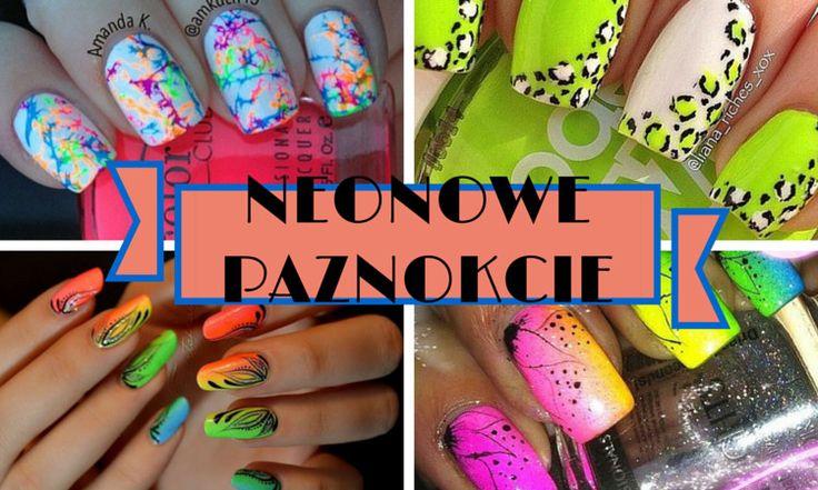 Neonowe paznokcie na lato 2016