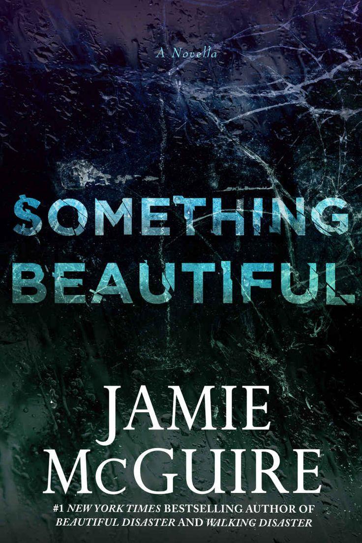 Something Beautiful (beautiful #3) By Jamie Mcguire Literature & Fiction  Kindle Ebooks