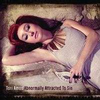 Abnormally Attracted To Sin — Tori Amos