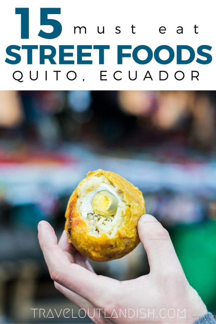 Visiting Ecuador? Don't forget to try out the must eat street food in Quito! Empanadas and helado are just a start!