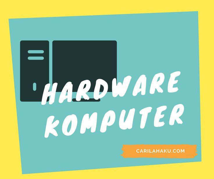 Pengertian dan fungsi Perangkat Keras (Hardware) Komputer untuk kali ini akan saya coba bahas dan pengertian dari masing-masing perangkat keras tersebut