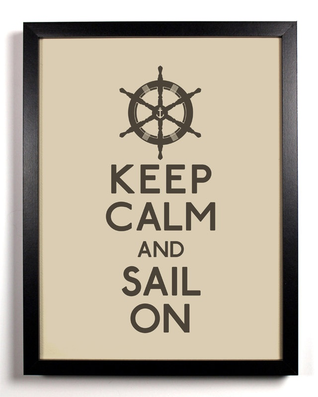 Keep Calm and Sail On Captains Wheel 8 x 10 by KeepCalmAndStayGold