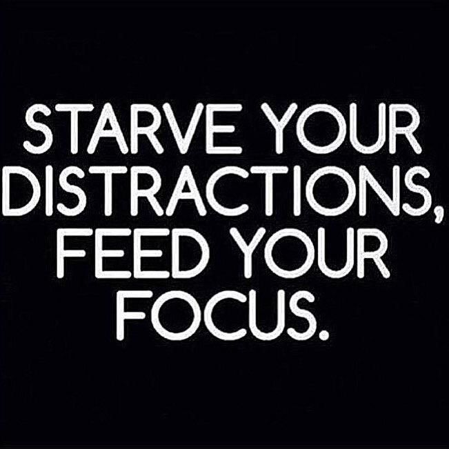 Starve your distractions, feed your focus.  Via @JasonOkuma #MondayMotivation