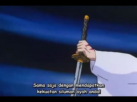 Inuyasha Episode 6 Sub Indonesia - Tessaiga Pedang Penghancur Siluman