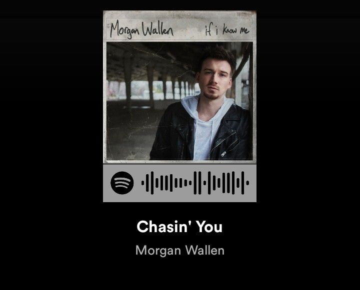 Morgan Wallen Chasin You Spotify Morgan Wallen Spotify Song Codes Spotify Song