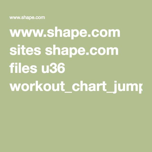 www.shape.com sites shape.com files u36 workout_chart_jump_for_joy.pdf
