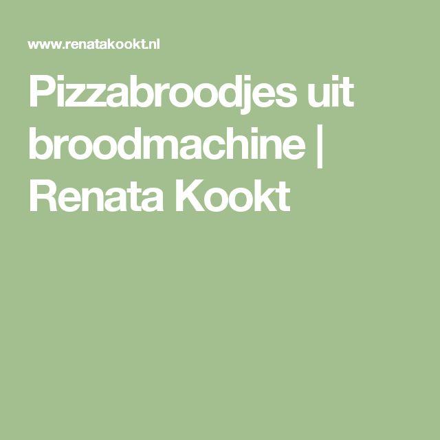 Pizzabroodjes uit broodmachine | Renata Kookt