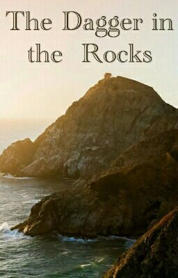 """You should read """" The  Dagger  in  the  Rocks  """" on #Wattpad. #Romance #Murdermystery I wrote"""