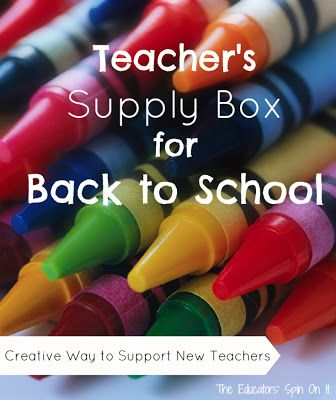 Tips for creating a Teacher's School Supply Box for New Teachers or Teachers in Schools with children in need. {How can we support new teachers at our school's?}