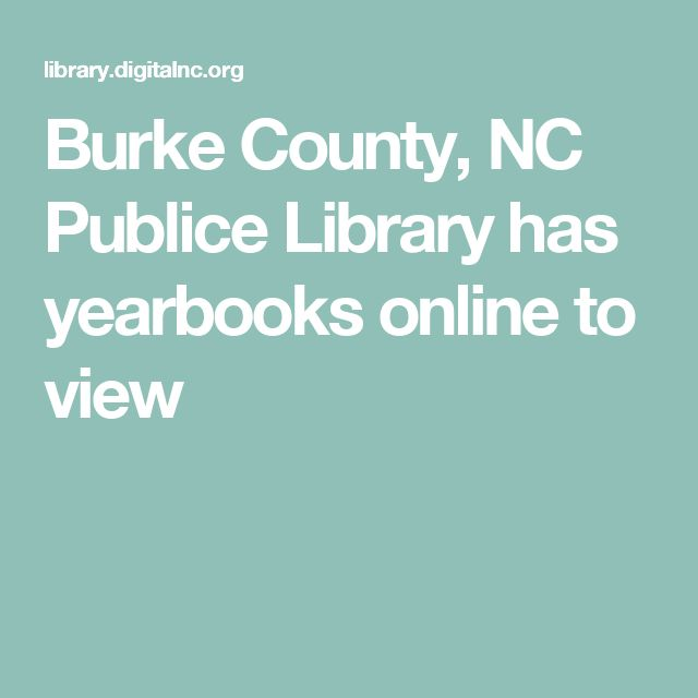Burke County, NC Publice Library has yearbooks online to view