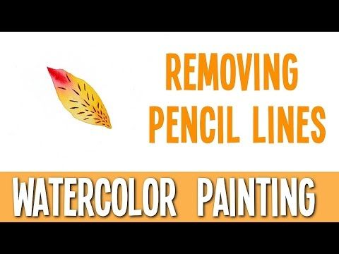 Watercolor Painting Tutorial - Removing Pencil Lines - YouTube