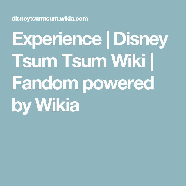 Experience | Disney Tsum Tsum Wiki | Fandom powered by Wikia