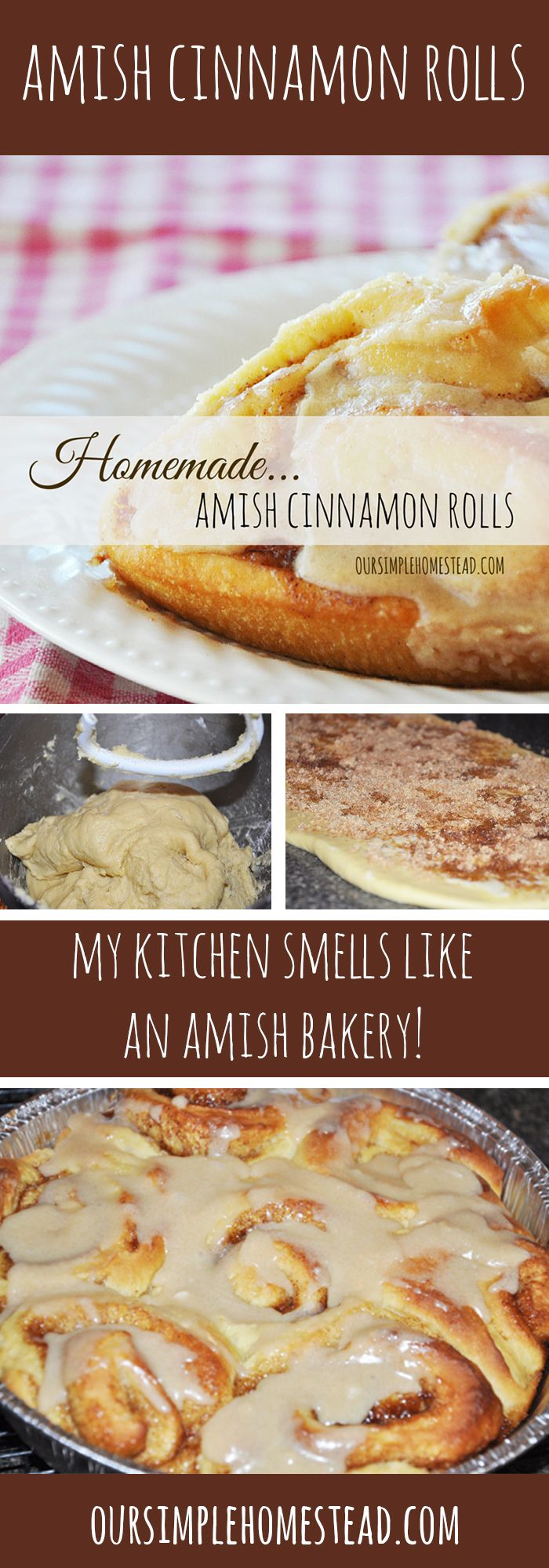 Amish Cinnamon Rolls - My house smells like an Amish bakery when I make these cinnamon rolls, and the taste is by-far the best cinnamon roll recipe I have ever made.
