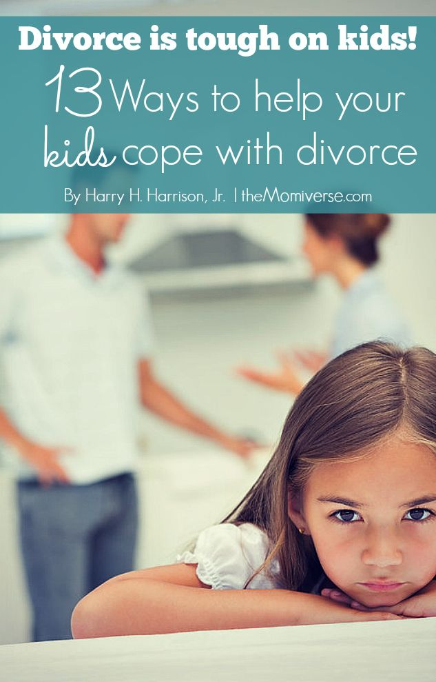 Divorce is tough on kids: 13 Ways to help your kids cope with divorce | The Momiverse | Article  by Harry H. Harrison, Jr. | #divorce