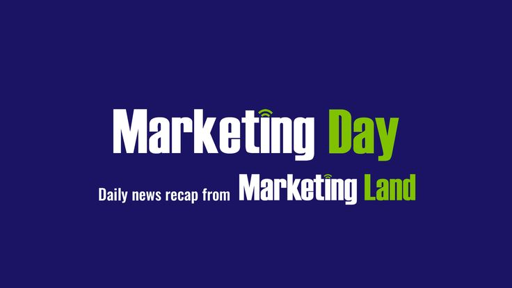 Marketing Day: Google search trial ads, building digital newsrooms & the MarTech Landscape
