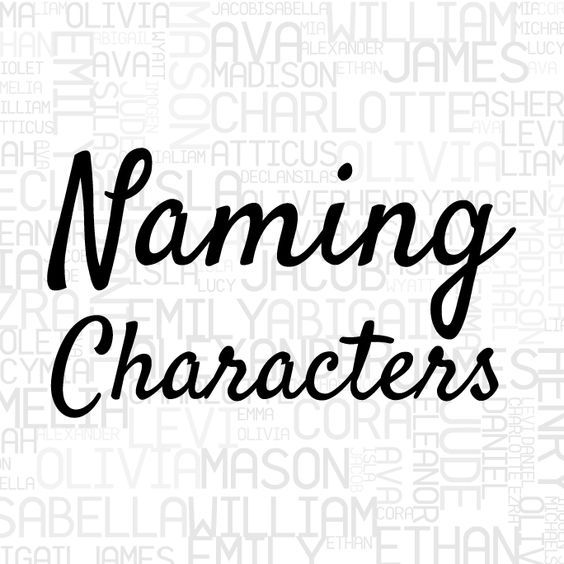 Naming Characters (Great tips for writers)