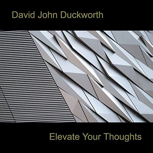 Elevate Your Thoughts DJD MUSIC LTD https://www.amazon.co.uk/dp/B07146NB96/ref=cm_sw_r_pi_dp_x_pVNCzbSHTGXT8