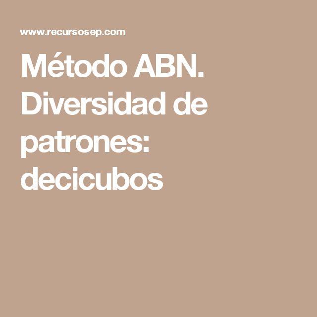 Método ABN. Diversidad de patrones: decicubos