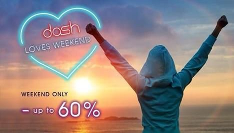 Dash Loves Weekend Weekend only - up to 60% Book now www.dash-hotels.com or call +62361 3004666..!