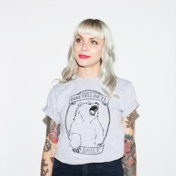 Don't Tell Me to Smile Bear Feminist Animal T-shirt by SarahDuyer Like and Repin.  Noelito Flow instagram http://www.instagram.com/noelitoflow
