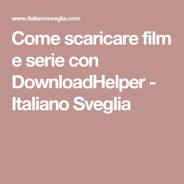11 best pc images on pinterest computer keyboard computer tips come scaricare film e serie con downloadhelper italiano sveglia fandeluxe Image collections
