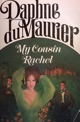 To theater July 14, 2017. My Cousin Rachel by Daphne du Maurier | 19 Books To Read Before They Hit Theaters In 2017