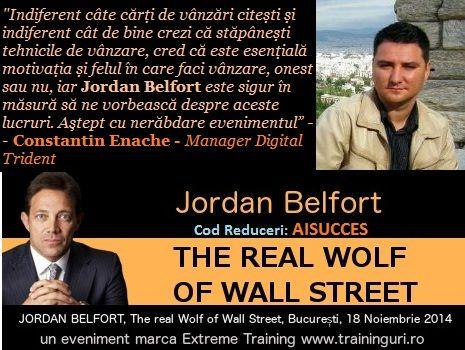 Daca nu vrei sa pierzi ocazia de a invata cel mai tare sistem de negociere si vanzari din lume, intra acum si rezerva-ti biletul!  Codul  AISUCCES, iti mai poate oferi, pentru o reducere de 150 euro! http://www.aisucces.ro/evenimente/lupul-de-pe-wall-street-jordan-belfort/
