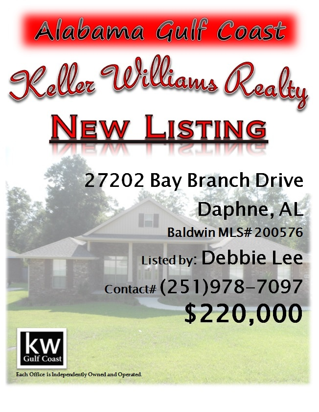 27202 Bay Branch Drive, Daphne, AL...MLS# 200576...$220,000...Home has lots of upgrades. Hardwood floors in foyer, dining room, kitchen, & living area. Extended garage. Stainless appliances. Granite counters. Utility sink in utility room. Flood lights. All blinds included. Sprinkler system front & back. Extra phone & cable outlets. Nice lot backs up against woods. One year home warranty & termite bond with formosan ryder. A must see! Contact Debbie Lee at 251-978-7097.