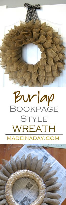 """Make this large fluffy """"Book Page Style"""" wreath using burlap ribbon. See the tutorial on my blog madeinaday.com"""