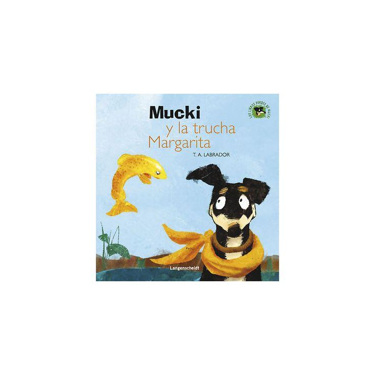 5-7 AÑOS. Mucki y la trucha Margarita / T.A. Labrador. Algo está pasando en la aldea de mucki. Su amiga, la yegua Boticaria, cae enferma después de haber bebido agua del arroyo. Y otra amiga suya, la trucha Margarita, ha desaparecido. ¿Podrá Mucki salvar a sus amigas? Los libros verde de Mucki: una serie de cuentos con actividades y experimentos divertidos para aprender a cuidar el entorno en el que vivimos.