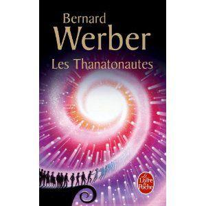 Les Thanatonautes. Mon livre de Bernard Werber favori, avec les fourmis.